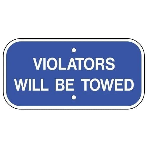 Violators Will Be Towed Parking Sign : alpha dog ada signs